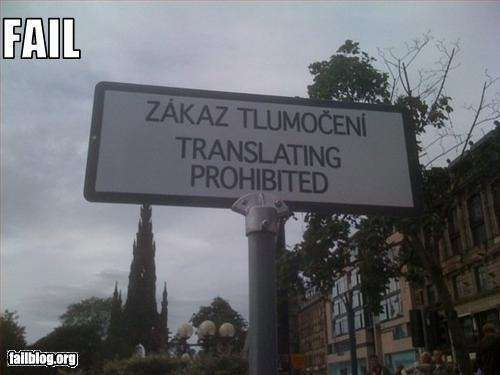 Bilingual Czech-English sign forbidding... translating